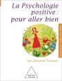 Psychologie positive : pour aller bien
